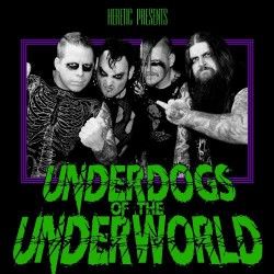 Heretic - Underdogs Of The Underworld - CD DIGIPAK