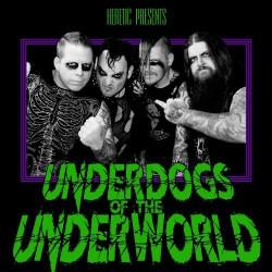 Heretic - Underdogs Of The Underworld - LP Gatefold