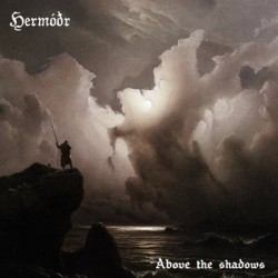 Hermodr - Above The Shadows And Past The Quiet Forest - CD DIGIPAK