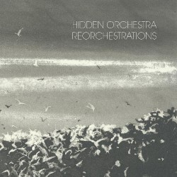 Hidden Orchestra - Reorchestrations - LP