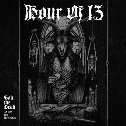 Hour Of 13 - Salt The Dead: The Rare And Unreleased - 2CD DIGIPAK