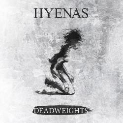 Hyenas - Deadweights - CD DIGISLEEVE