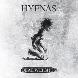 Hyenas - Deadweights - LP