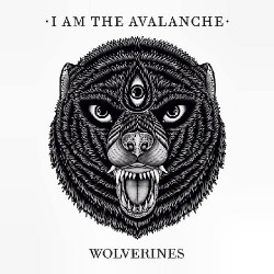 I Am The Avalanche - Wolverines - LP