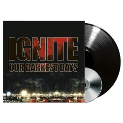 Ignite - Our Darkest Days - LP + CD