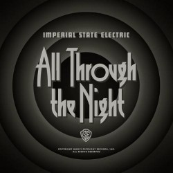 Imperial State Electric - All Through The Night - CD