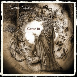In Aevum Agere - Canto III - CD