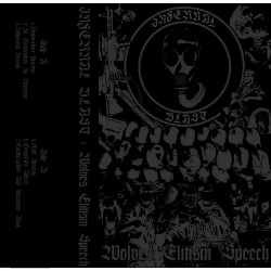 Infernal Blast - Wolves Elitism Speech - CASSETTE