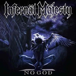Infernal Majesty - No God - LP