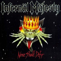 Infernal Majesty - None Shall Defy - CD SLIPCASE