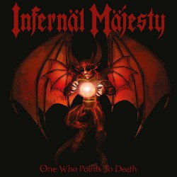 Infernal Majesty - One Who Points To Death - LP COLOURED