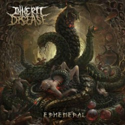 Inherit Disease - Ephemeral - CD