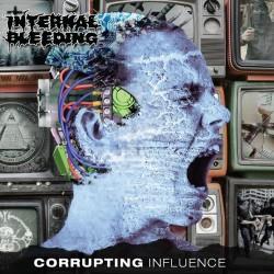 Internal Bleeding - Corrupting Influence - LP COLOURED