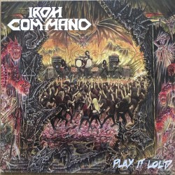 Iron Command - Play It Loud - LP COLOURED