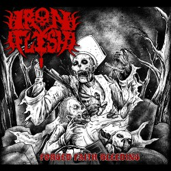 Iron Flesh - Forged Faith Bleeding - CD DIGIPAK