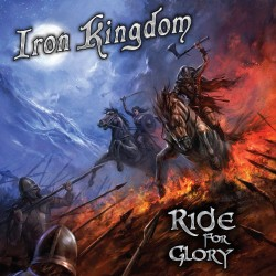 Iron Kingdom - Ride For Glory - LP