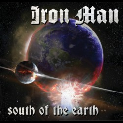 Iron Man - South Of The Earth - CD SLIPCASE