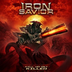Iron Savior - Kill Or Get Killed - CD DIGIPAK