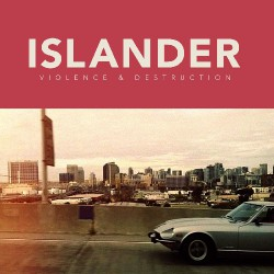 Islander - Violence and Destruction - CD
