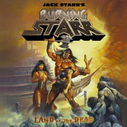 Jack Starr's Burning Starr - Land Of The Dead - CD