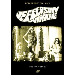 Jefferson Airplane - Somebody To Love - The Music Story - DVD