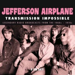Jefferson Airplane - Transmission Impossible - Triple CD