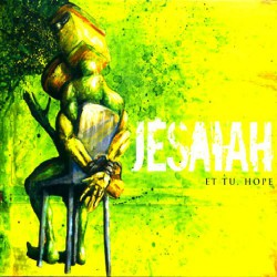 Jesaiah - Et Tu, Hope - CD DIGISLEEVE