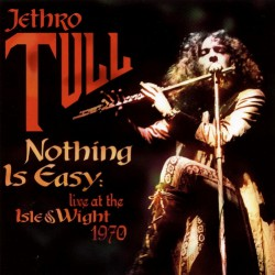Jethro Tull - Nothing Is Easy : Live At The Isle Of Wight 1970 - DOUBLE LP Gatefold