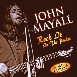 John Mayall - Rock It In The Pocket - CD