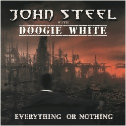 John Steel (Featuring Doogie White) - Everything Or Nothing - CD