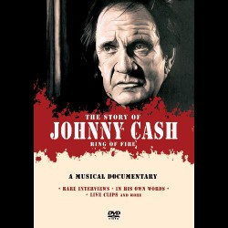 Johnny Cash - The Story Of Johnny Cash - Ring Of Fire - DVD