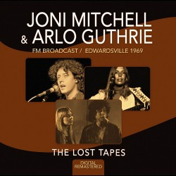 Joni Mitchell & Arlo Guthrie - The Lost Tapes 1969 - CD