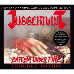 Juggernaut - Baptism Under Fire / Trouble Within - 2CD SET