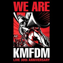 KMFDM - We Are (Live 30th Anniversary) - CD