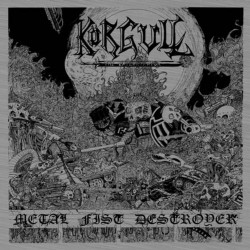 Körgull The Exterminator - Metal Fist Destroyer - CD