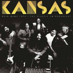 Kansas - Bryn Mawr 1976 / The Classic FM Broadcast - DOUBLE LP Gatefold
