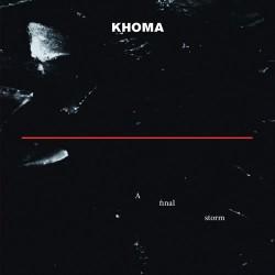 Khoma - A Final Storm - DOUBLE LP