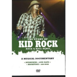 Kid Rock - The Story Of - A Musical Documentary - DVD