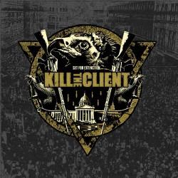 Kill The Client - Set For Extinction - LP