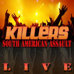 Killers - South American Assault - Live - CD DIGIPAK