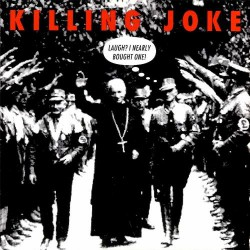 Killing Joke - Laugh? I Nearly Bought One! - CD