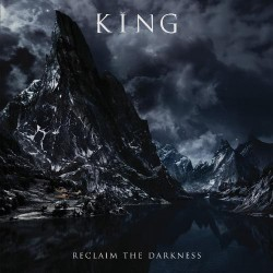 King - Reclaim The Darkness - LP