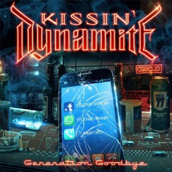 Kissin' Dynamite - Generation Goodbye - CD