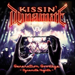 Kissin' Dynamite - Generation Goodbye - Dynamite Nights - 2CD + DVD digipak
