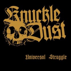 Knuckledust - Universal Struggle - LP