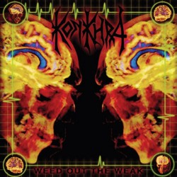 Konkhra - Weed Out The Weak / The Freakshow - CD