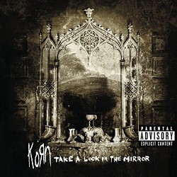 Korn - Take A Look In The Mirror - CD