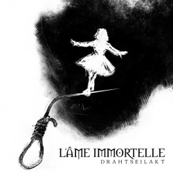 L'Ame Immortelle - Drahtseilakt - CD