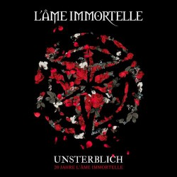 L'Ame Immortelle - Unsterblich - 20 Jahre L'Ame Immortelle - CD