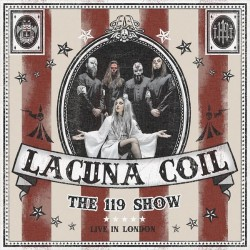 Lacuna Coil - The 119 Show - Live In London - 2CD + DVD